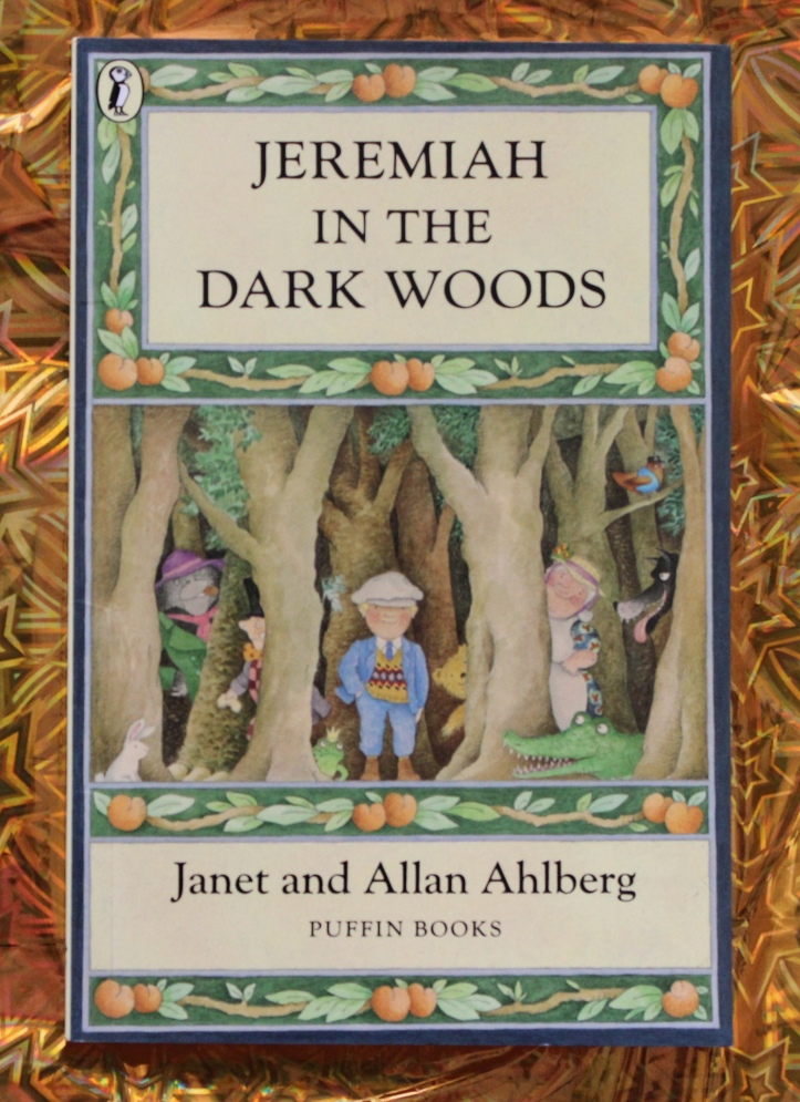 Book JEREMIAH IN THE DARK WOODS by Janet and Allan Ahlberg