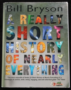 BOOK - A REALLY SHORT HISTORY OF NEARLY EVERYTHING by Bill Bryson